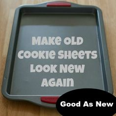 Make Your Old Cookie Sheets Look New Again