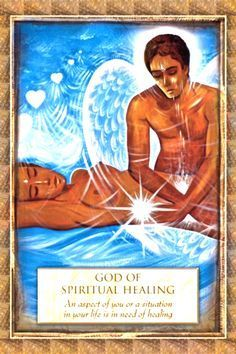 "Daily Angel Oracle Card: God Of Spiritual Healing, from the Angels, Gods and Goddesses, by Toni Carmine Salerno God Of Spiritual Healing: ""An aspect of you or a situation in your life is in n…"