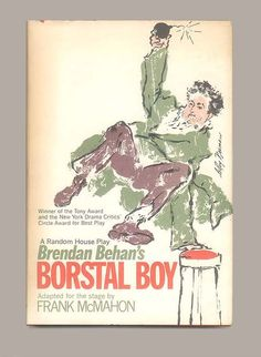 "This is a book club edition of Brendan Behan's ""Borstal Boy"" - all the same they kept the lively LeRoy Neiman Jacket Art. For sale by ProfessorBooknoodle, $20.00"