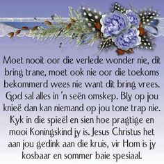 Special Words, Special Quotes, Life Thoughts, Positive Thoughts, Deep Thoughts, Uplifting Christian Quotes, Evening Greetings, Afrikaanse Quotes, Goeie Nag