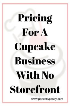 Know that you are confidently pricing your cupcakes in your bakery business. This is especially important when you don't have a storefront. Home Bakery Business, Baking Business, Just Do It, Told You So, Online Bakery, Small Bakery, Cake Pricing, Food Cost, Pastry And Bakery