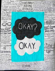 """the fault in our stars quotes """"Okay can be our always"""" """"Okay"""" ahhhh!!!"""