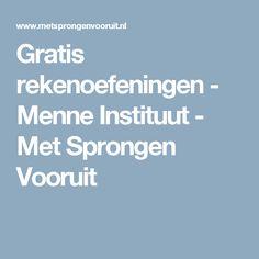 Gratis rekenoefeningen - Menne Instituut - Met Sprongen Vooruit