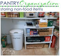 Pantry Organization ~ How to Store Non Food Items