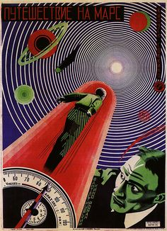 A Journey To Mars. A Soviet movie poster from 1926.
