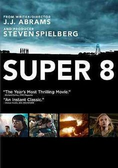 Super 8 [PN1997.2 .S87 2011] During the summer of 1979, a group of friends witness a train crash and investigate subsequent unexplained events in their small town.   Director:J.J. Abrams Writer:J.J. Abrams Stars:Joel Courtney, Kyle Chandler, AJ Michalka