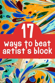 Don't let artist's block get in the way of a great piece of artwork. Here are tips to get your drawing, painting, and creating again when you're feeling creatively stuck.