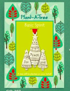 Fantastic knowing that for every Basic Spirit Plant a Tree ornament sold, a tree gets planted.  Over 10,000 trees have been planted so far.