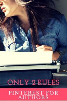 Only 2 Rules for Authors on Pinterest: Get a business account and fill in every blank.   Fiction Notes by Darcy Pattison http://www.darcypattison.com/marketing/pinterest-for-authors/