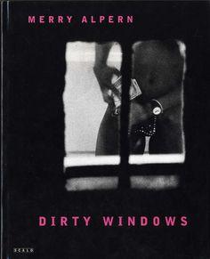 Merry Alpern: Dirty Windows