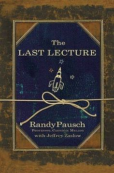 """A great easy read about a professor who gave an inspiring """"Last Lecture"""" to his students after he was diagnosed with terminal cancer. His perspective and experiences will change your life, as it has many others. As you read this book, you will laugh, cry, and be inspired and motivated to remember what's really important in life."""