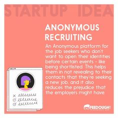 Anonymous Recruit: A platform for those employees who don't want to share their actual credentials before certain events. #startupidea . . . #startup #startups #startuplife #entrepreneur #entrepreneurship #businessidea #business #sharktank #innovation #hire #recruit #anonymous #hr #humanresource #corporate #corporatelife #workforce Human Resources, New Job, Startups, Anonymous, Entrepreneurship, Innovation, Platform, Events, Business