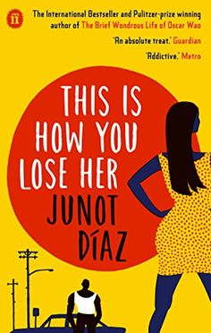 This Is How You Lose Her by Junot Diaz https://www.amazon.co.uk/dp/0571294219/ref=cm_sw_r_pi_dp_U_x_QPKmBbK4R2SS0