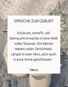 Schöne Sprüche zur Geburt Here you will find the most beautiful sayings for new parents or relatives and friends who want to give the baby their best wishes for the birth on the way. Birth Gift, Baby Birth, Baby Health, Kids Health, Nouveaux Parents, Baby Quotes, Baby Sayings, Family Quotes, New Parents