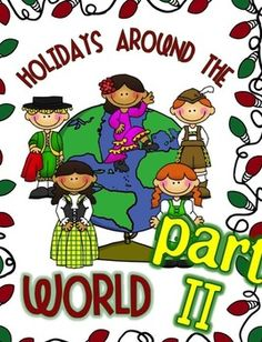 Holidays Around the World {Part II} {more countries= more fun}
