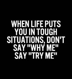 try me // motivational // weekly goals // inspirational // urban life // city living // modern life // urban men // amazing quotes //