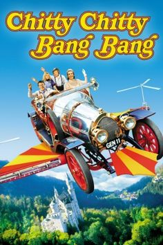 every Thanksgiving growing up this was on ... Chitty Chitty Bang Bang