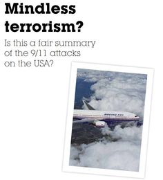 This booklet helps students learn about the concept of 'mindless terrorism' and if this applies to the 9/11 attacks.