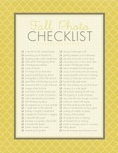 Fall Photo Checklist...looks like so much fun.  This is my favorite time of year!