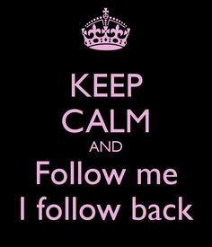FOLLOW ME!!!  I'M FOLLOWING BACK THE NEXT 5 PEOPLE WHO FOLLOW ME!!!  COMMENT WHEN YOU FOLLOWED!!!  <3 YOU ALL!!!