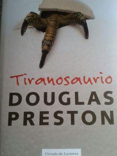 Tiranosaurio, Douglas Preston