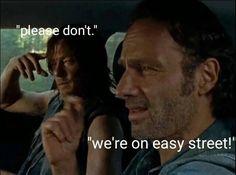 The walking dead funny meme. we're on easy street!