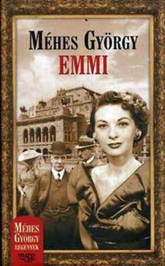 (103) Emmi · Méhes György · Könyv · Moly