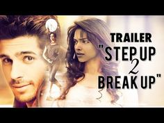 "Deepika Padukone & Sidharth Malhotra in ""Step Up 2 Break Up"" - Trailer (HD) - YouTube"