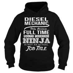 Awesome Tee For Diesel Mechanic T-Shirts, Hoodies. SHOPPING NOW ==►…