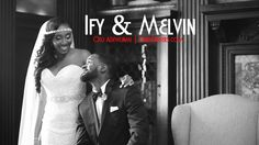 Nigerian Wedding: Ify & Melvin