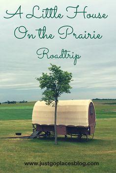 A Little House on the Prairie Roadtrip