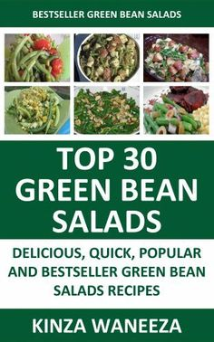 Delicious Bestseller Green Bean Salad Recipes: Top 30 Quick Delicious ...