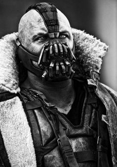 """Bane"" The Dark Knight Rises. The Joker (Heath Ledger) blew me away with skills as an actor.. Butt Bane.. Pfff! The facial expressions begind the mask are unreal!!"