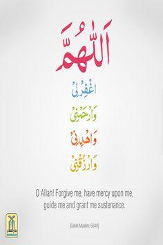 A Masnoon Supplication اَللّٰھُمَّ اغْفِرلِیْ وَارْحَمْنِیْ وَاھْدِنِیْ وارْزُقْنِیْ Allaahummaghfir lee, warhamnee, wahdinee warzuqnee. O Allah forgive me, and have mercy on me, and guide me, and provide for me. اے اللہ! مجھے معاف کر دے، مجھ پر رحم فرما، مجھے ہدایت دے اور مجھے رزق دے۔ [Sahih Muslim, Book of Remembrance, Supplication, Repentance and Praying for Forgiveness, Hadith: 6849] #DarussalamPublishers #AyatOfTheDay #Quran #VersesOfQuran