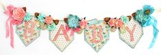 Scrap, Travel, and Bark!: Baby Banner for Eileen Hull by Sizzix and a tutorial! Scrapbook Examples, Scrapbook Pages, Scrapbooking, Baby Banners, Paper Crafts, Diy Crafts, Graphic 45, Little Darlings, Have Some Fun