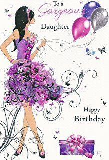 To A Gorgeous Daughter Happy Birthday