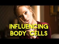 Abraham Hicks 2018 - Influencing body cells - YouTube