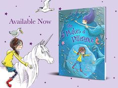 New release. One Makes a Difference by Glyn Ivor, illustrated by Zoe Sadler. Unicorns and mermaids!