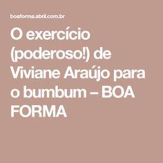O exercício (poderoso!) de Viviane Araújo para o bumbum – BOA FORMA