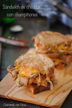 Cocinando con Neus: Sándwich de cheddar y champiñones