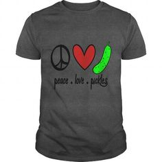 Peace, Love, Pickles  T-Shirts