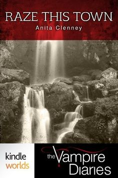 The Vampire Diaries: Raze This Town (Kindle Worlds Short Story) by Anita Clenney, http://www.amazon.com/dp/B00COUQYVI/ref=cm_sw_r_pi_dp_QWcisb16B54HM
