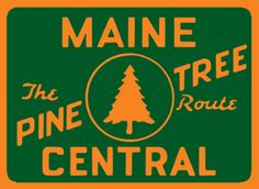 Maine_central_pine_tree_route_herald.jpg