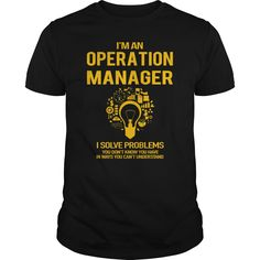 I'm an Operation Manager t shirts and hoodies