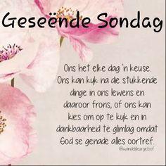 Good Morning Prayer, Morning Blessings, Morning Prayers, Morning Messages, Good Morning Quotes, Dog Psychology, Afrikaanse Quotes, Goeie More, Uplifting Words