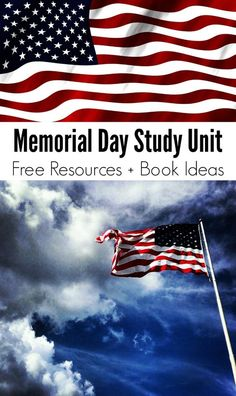 Memorial Day Study Unit  - FREE Resources + Book Ideas for Kids