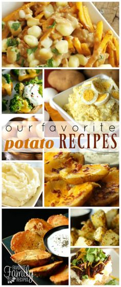 Potato recipes are some of our very favorite side dishes.  There are so many things that you can do with a potato and they go great with any meal. via @favfamilyrecipz