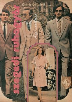 Varga Lajos, Várszegi József, Csiszár Pál és Pataki Ági modellek - Szegedi Ruhagyár 1979 Double Breasted Suit, Suit Jacket, Blazer, Suits, Jackets, Men, Fashion, Down Jackets, Moda