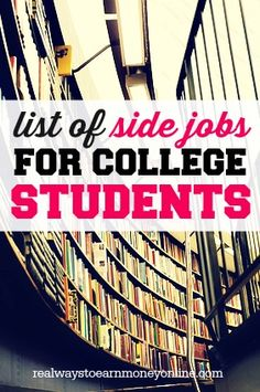 Are you a college student looking to pull in some extra bucks? Then this list of.Are you a college student looking to pull in some extra bucks? Then this list of side jobs for college students should give you some good idea! Scholarships For College, Education College, College Students, Online College, Jobs For Students, Online Jobs, Student Jobs, College Hacks, College Life