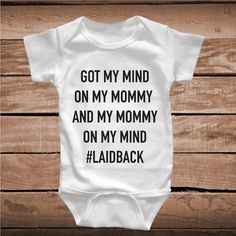 My Mind On My Mommy Song Lyric Funny Onesies and Tees _ Toddler and Baby Clothes _ Funny Bodysuits Onesie Crawlers _ Prime Decals